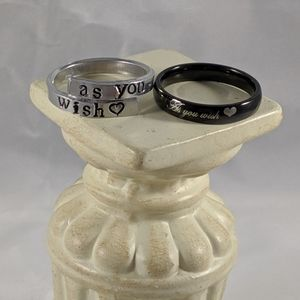 As you wish Princess Bride Rings size 8 and 9